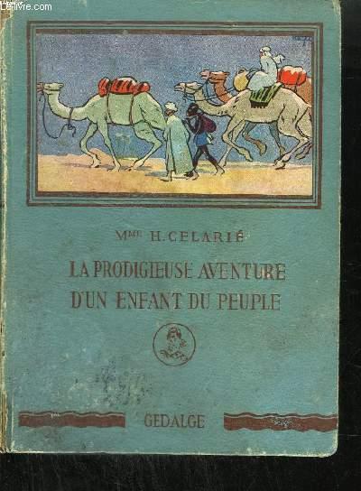LA PRODIGIEUSE AVENTURE D'UN ENFANT DU PEUPLE - RENE CAILLE (1799-1838)