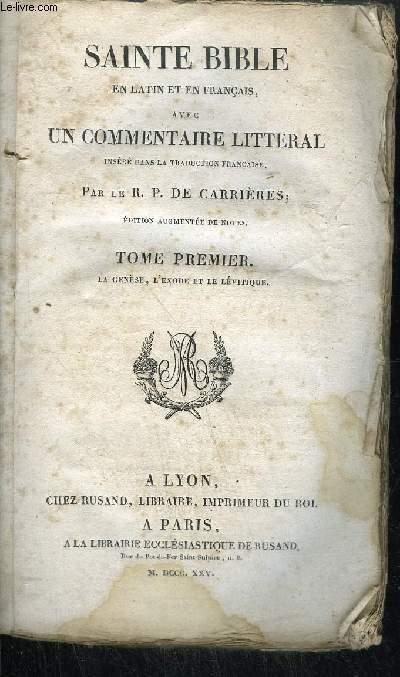 SAINTE BIBLE EN LATIN ET EN FRANCAIS AVEC UN COMMENTAIRE LITTERAL - TOME 1-2-4-5-7