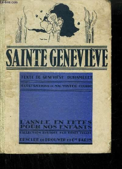 SAINTE GENEVIEVE / collection L'Année en Fêtes pour nos Enfants