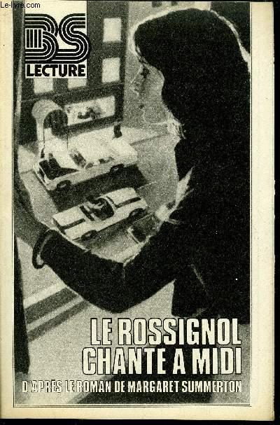 BS LECTURE N°3322 - LE ROSSIGNOL CHANTE A MIDI
