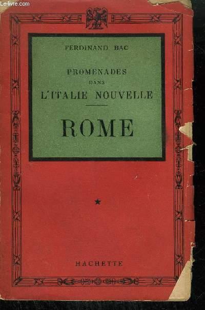 PROMENADES DANS L'ITALIE NOUVELLE - ROME