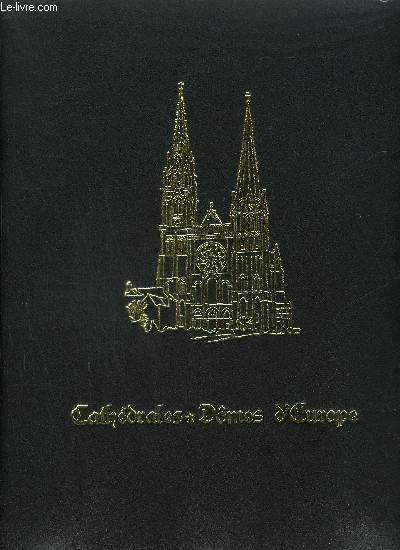 CATHEDRALES ET DOMES D'EUROPE
