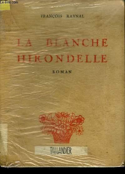 LA BLANCHE HIRONDELLE