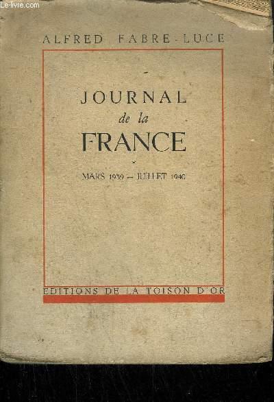 JOURNAL DE LA FRANCE - MARS 1939 / JUILLET 1940