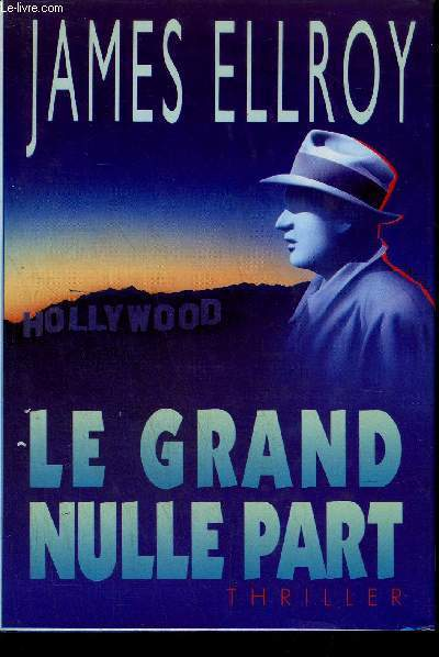 LE GRAND NULLE PART - THRILLER