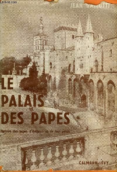 LE PALAIS DES PAPES D'AVIGNON