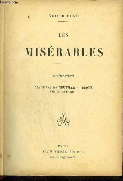 OEUVRES ILLUSTREES DE VICTOR HUGO - ROMAN - Les misérables - Notre Dame de Paris