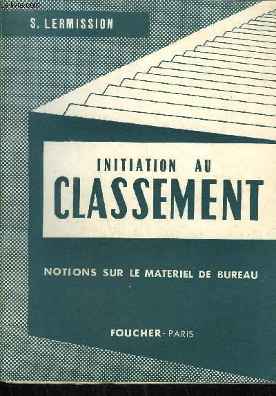 Initiation Au Classement Notions Sur Le Materiel De Bureau De
