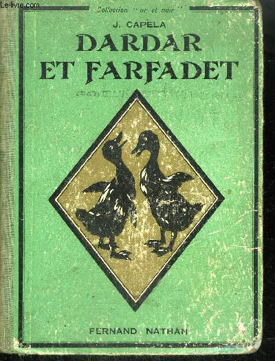 DARDAR ET FARFADET / COLLECTION OR ET NOIR