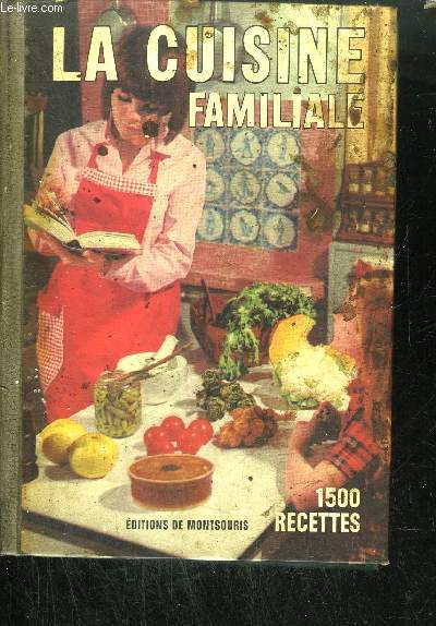 LA CUISINE FAMILIALE