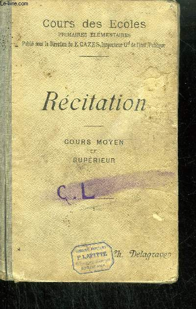 RECITATION - COURS MOYEN ET SUPERIEUR / COURS DES ECOLES - PRIMAIRES ELEMENTAIRES - 2eme édition
