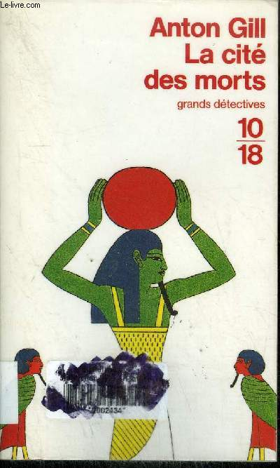 LA CITE DES MORTS / COLLECTION 10/18 GRANDS DETECTIVES N°2730
