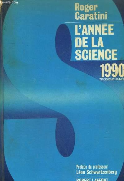 L'ANNEE DE LA SCIENCE 1990 TROISIEME ANNEE