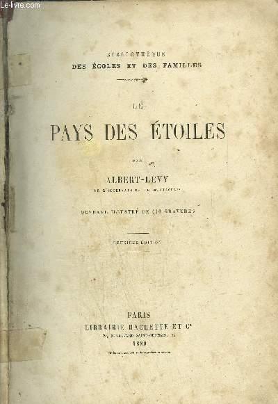LE PAYS DES ETOILES / COLLECTION BIBLIOTHEQUE DES ECOLES ET DES FAMILLES