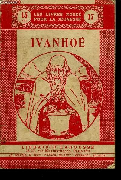 IVANHOE / COLLECTION LES LIVRES ROSES POUR LA JEUNESSE N° 17