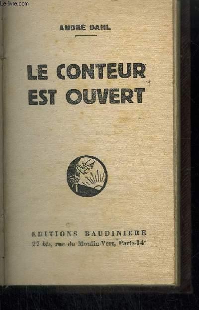 LE CONTEUR EST OUVERT