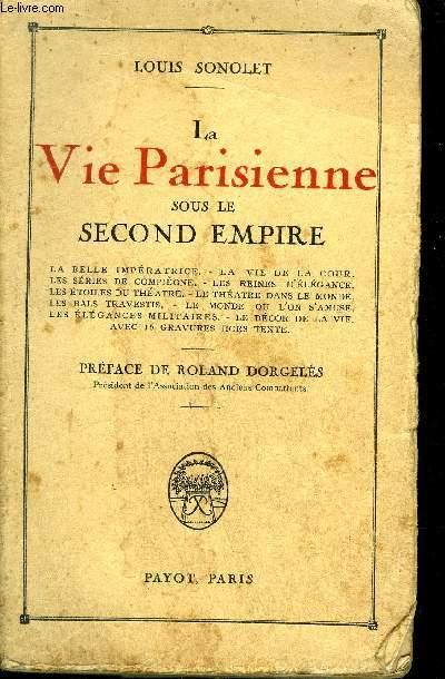 LA VIE PARISIENNE SOUS LE SECOND EMPIRE