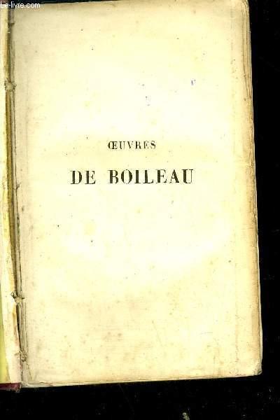OEUVRES DE BOILEAU -notice sur Boileau par M. Amar (manquant) - préfaces de Boileau - Discours du roi - Discour sur la satire, sur l'équivoque - Epitre au roi, à l'abbé des roches, à M. Arnauld, docteur en Sorbonne, Au roi, à M. de Guilleragues, etc...