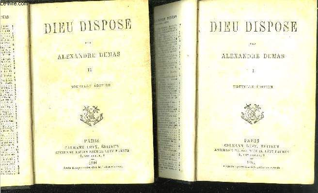 DIEU DISPOSE - TOME 1 ET 2