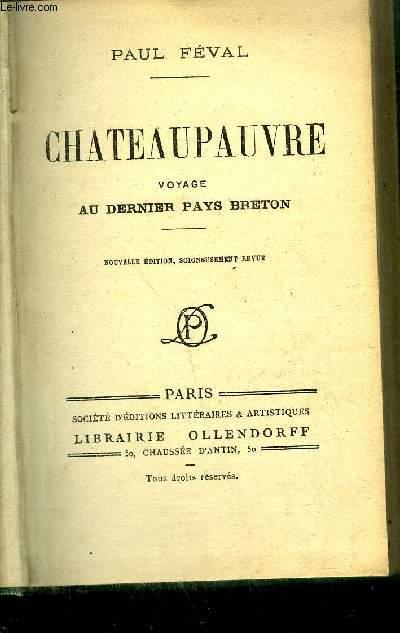 CHATEAUPAUVRE - VOYAGE AU PAYS BRETON