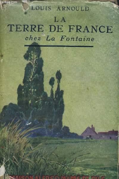 LA TERRE DE FRANCE CHEZ LA FONTAINE - BETES ET GENS