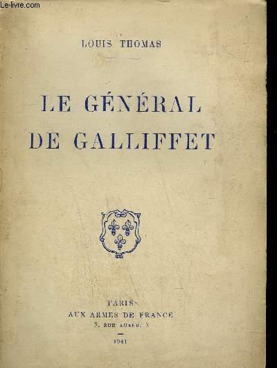 LE GENERAL DE GALLIFFET 1830-1909