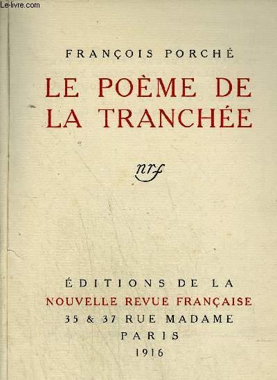 LE POEME DE LA TRANCHEE