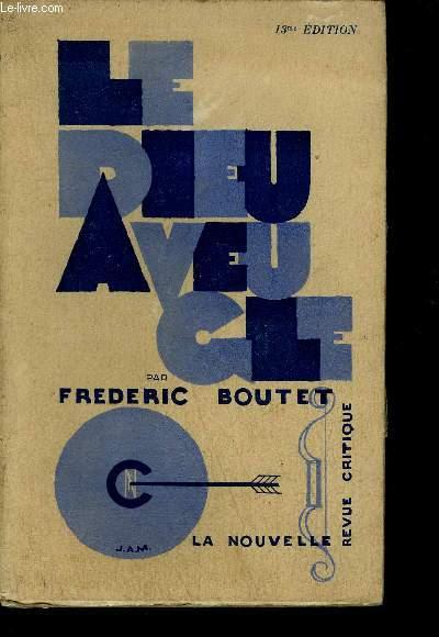 LE DIEU AVEUGLE / 13eme EDITION