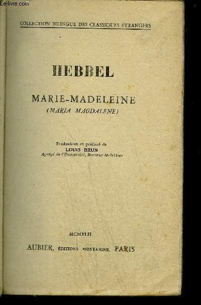 MARIE-MADELEINE / COLLECTION BILINGUE DES CLASSIQUES ETRANGERS