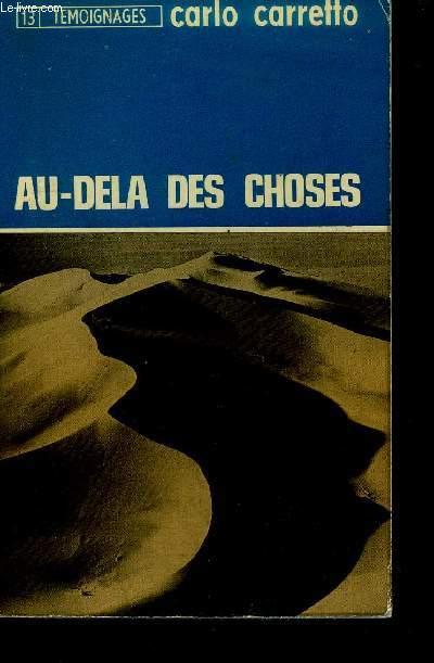 AU-DELA DES CHOSES / TEMOIGNAGES N°13 - CINQUIEME EDITION