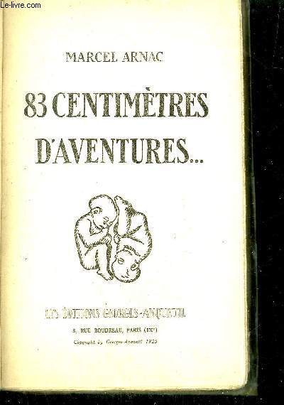 83 CENTIMETRES D'AVENTURES...