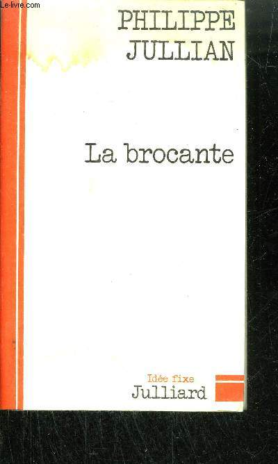 LA BROCANTE / COLLECTION IDEE FIXE