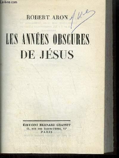 LES ANNEES OBSCURES DE JESUS