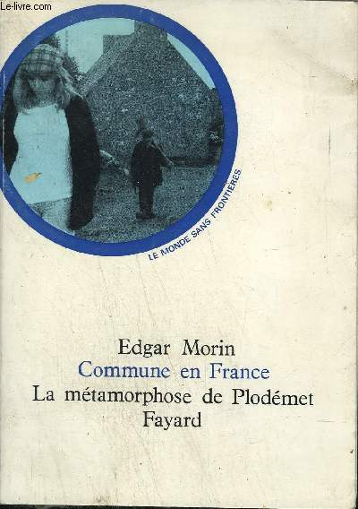 COMMUNE EN FRANCE - LA METAMORPHOSE DE PLODEMET