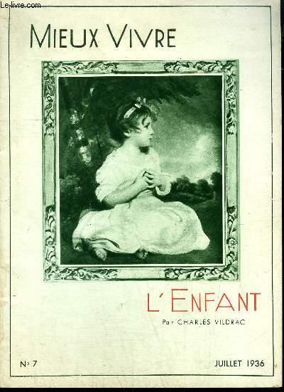 FASCICULE MIEUX VIVRE N°7 JUILLET 1936 - L'ENFANT