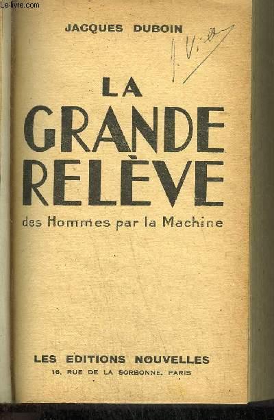 LA GRANDE RELEVE DES HOMMES PAR LA MACHINE