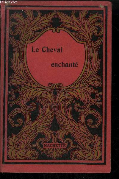 LE CHEVAL ENCHANTE