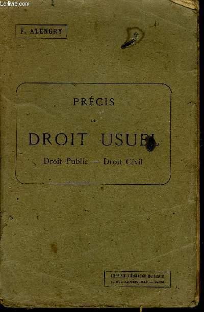 PRECIS DE DROIT USUEL - DROIT PUBLIC - DROIT CIVIL - 4eme EDITION