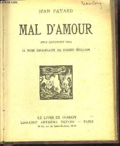 MAL D'AMOUR / COLLECTION LE LIVRE DE DEMAIN