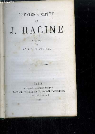 THEATRE COMPLET DE J. RACINE