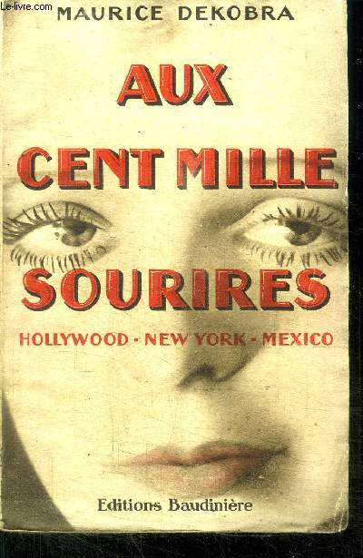 AUX CENT MILLE SOURIRES - HOOLYWOOD - NEW YORK - MEXICO