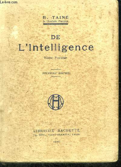 DE L'INTELLIGENCE - TOME PREMIER - 14e EDITION