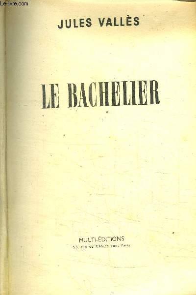 JACQUES VINGTRAS - LE BACHELIER