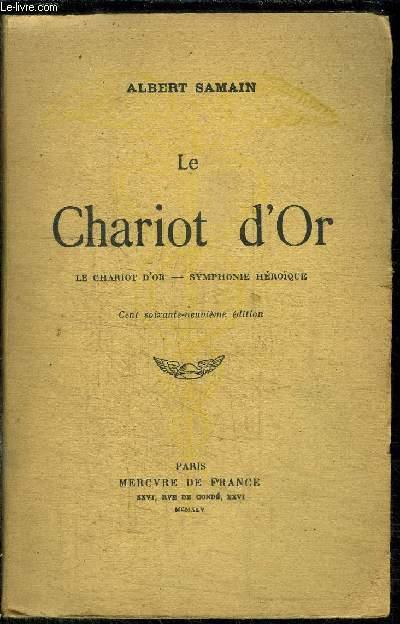 LE CHARIOT D'OR - SYMPHONIE HEROIQUE