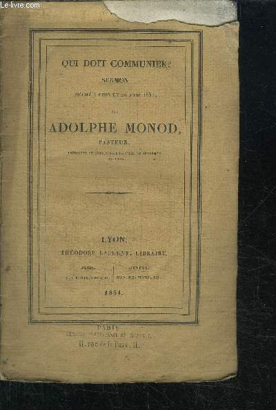 QUI DOIT COMMUNIER ?SERMON PRECHE A LYON LE 20 MARS 1831