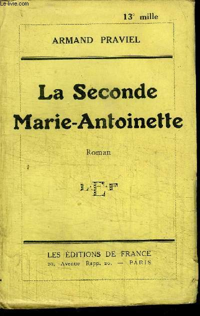 LA SECONDE MARIE-ANTOINETTE