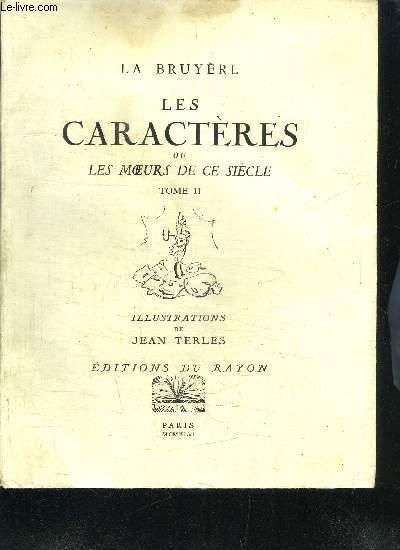 LES CARACTERES OU LES MOEURS DE CE SIECLE - TOME 2