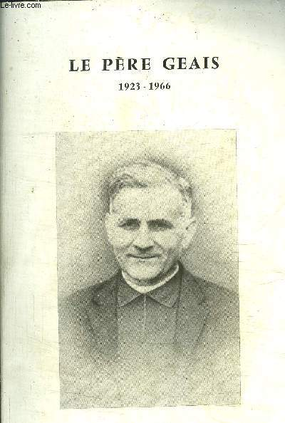 LE PERE GEAIS 1923-1966