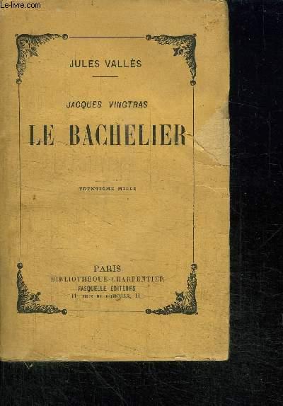 JACQUES VINGTRAS - LE BACHELIER / EDITION COMPLETE EN 1 VOLUME
