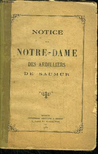 NOTICE SUR NOTRE-DAME DES ARDILLIERS DE SAUMUR